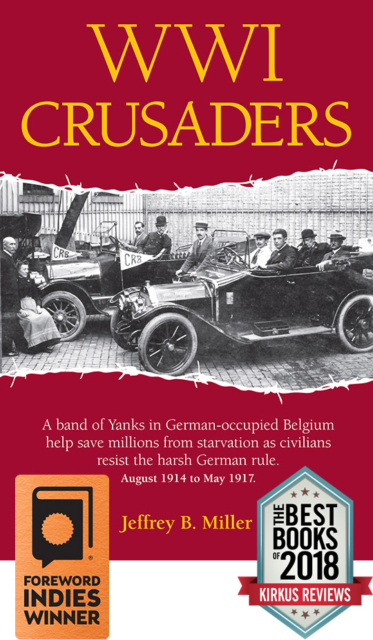 WWI Crusaders book about the Commission for Relief in Belgium by Jeffrey B. Miller