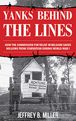 Yanks Behind The Lines book about the Commission for Relief in Belgium